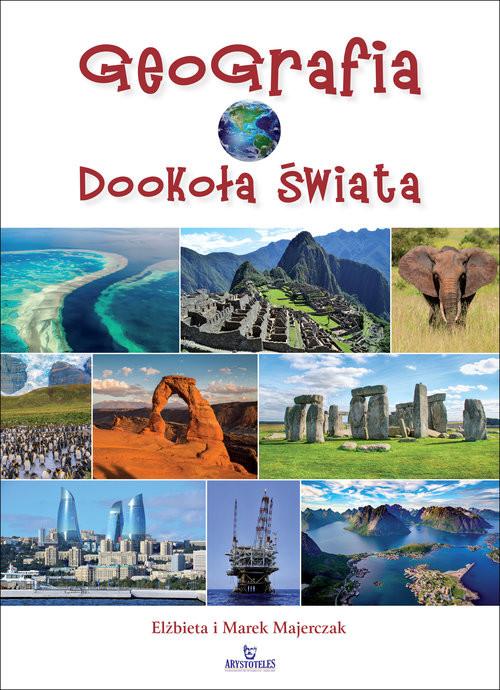 okładka Geografia dookoła świata, Książka | Elżbieta Majerczak, Marek Majerczak