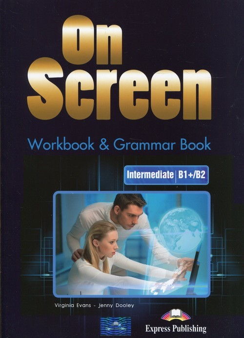 okładka On Screen Intermediate B1+/B2 Workbook & Grammar Book + DigiBook, Książka   Virginia Dooley Jenny Evans