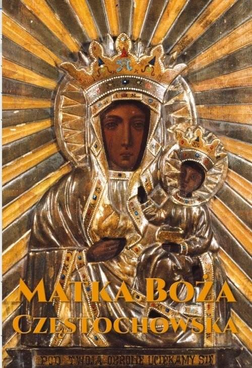 okładka Matka Boża Częstochowska, Książka |
