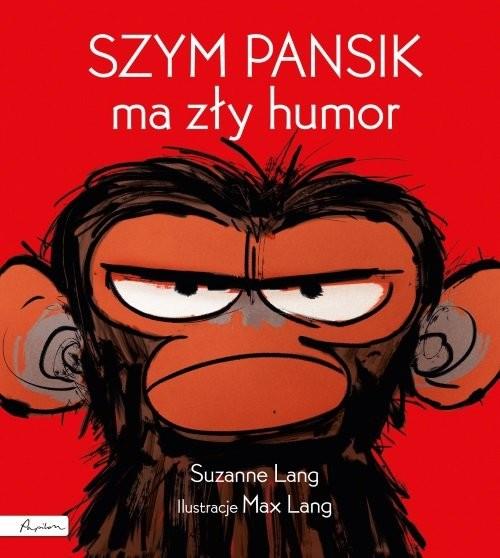 okładka Szym Pansik ma zły humor, Książka | Lang Suzanne