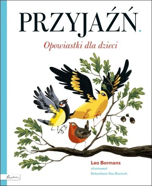 okładka Przyjaźń Opowiastki dla dzieci, Książka | Bormans Leo
