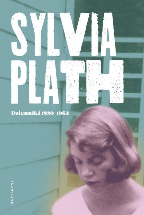 okładka Dzienniki 1950-1962, Książka | Plath Sylvia