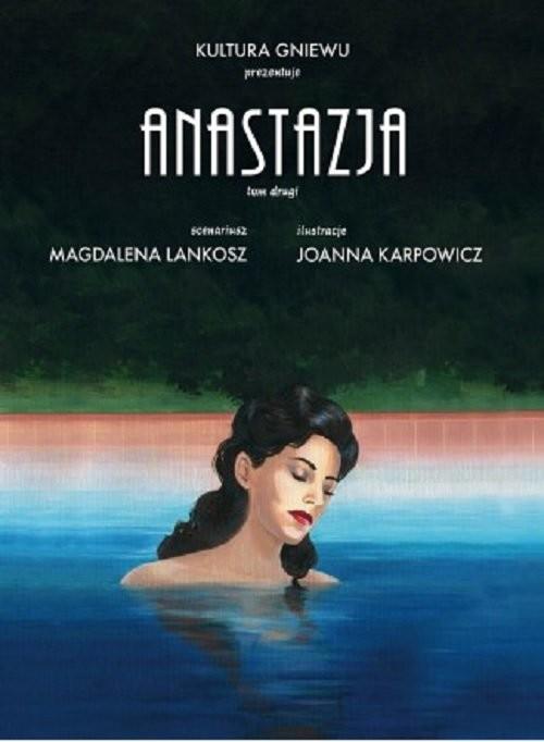okładka Anastazja Tom 2książka      Magdalena Lankosz, Joanna Karpowicz