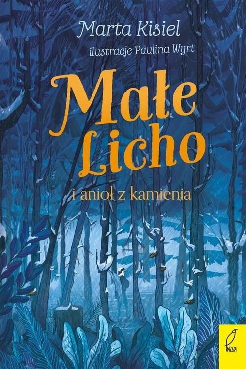 okładka Małe Licho i anioł z kamienia, Książka | Kisiel Marta