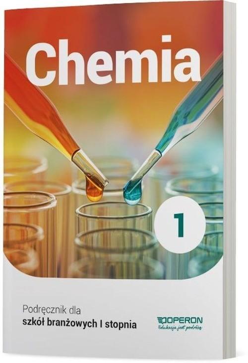 okładka Chemia 1 Podręcznik dla szkoły branżowej I stopnia Szkoły ponadpodstawowe, Książka | Sikorski Artur