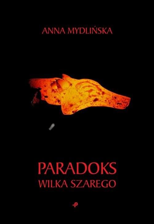 okładka Paradoks wilka szarego, Książka | Mydlińska Anna