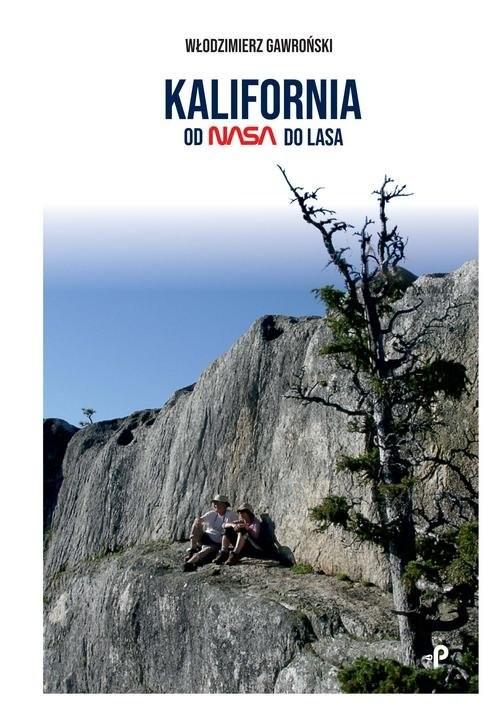 okładka Kalifornia od NASA do lasa, Książka | Gawroński Włodzimierz