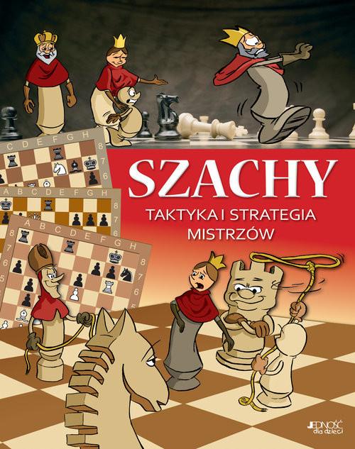 okładka Szachy Taktyka i strategia mistrzów, Książka | Halász Ferenc, Géczi Zoltán