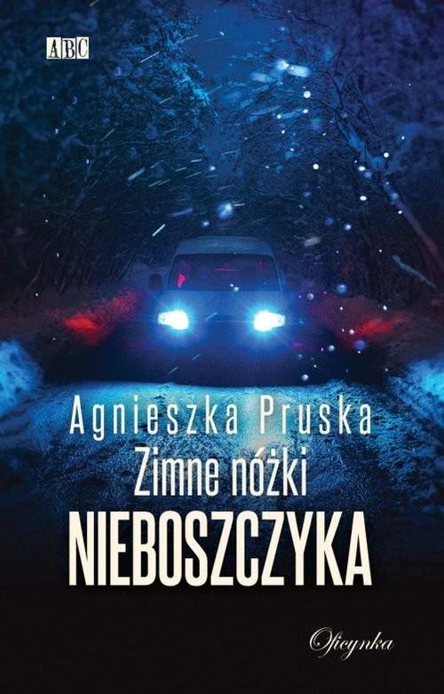 okładka Zimne Nóżki Nieboszczyka, Książka | Agnieszka Pruska