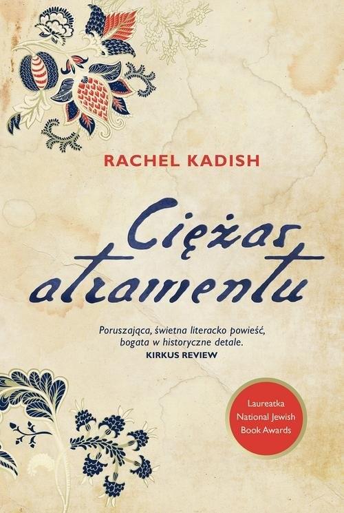 okładka Ciężar atramentuksiążka      Kadish Rachel