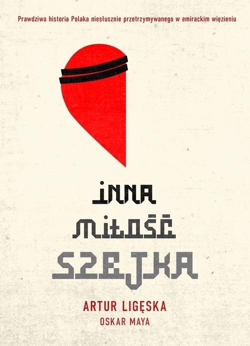 okładka Inna miłość szejka, Książka | Artur  Ligęska, Oskar  Maya