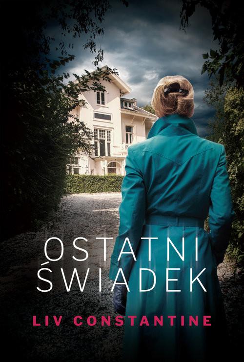 okładka Ostatni świadek, Książka | Constantine Liv