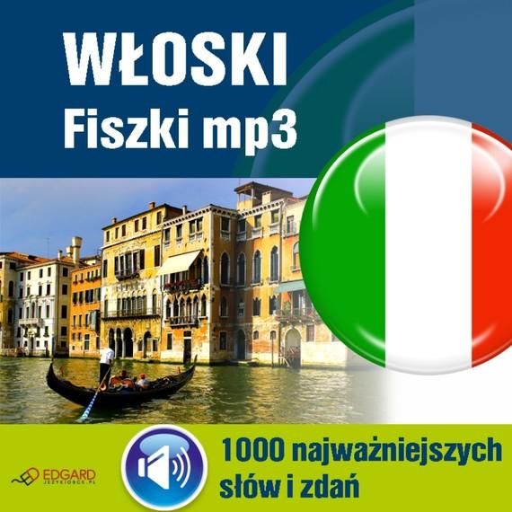 okładka Włoski Fiszki mp3 1000 najważniejszych słów i zdańaudiobook | MP3 | autor zbiorowy