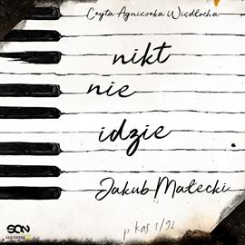 okładka Nikt nie idzie, Audiobook | Jakub Małecki