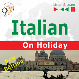 okładka Italian on Holiday: In vacanza – New edition (Proficiency level: B1-B2 – Listen & Learn)audiobook | MP3 | Dorota Guzik