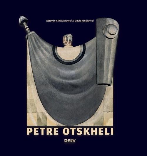 okładka Petre Otskheli, Książka | Ketevan Kintsurashvili, David Janiashvili