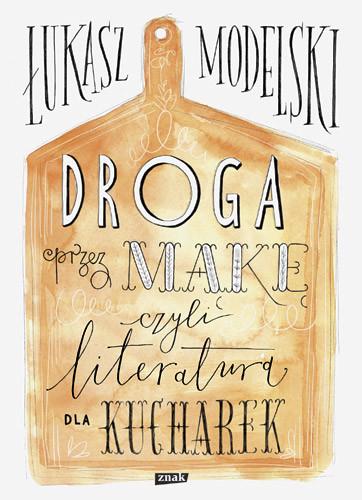 okładka Droga przez mąkęksiążka      Łukasz Modelski