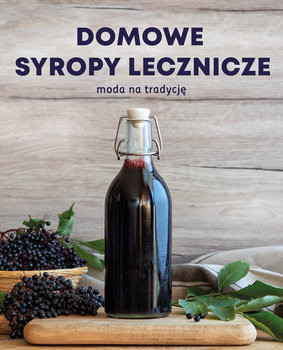 okładka Syropy lecznicze. Domowe, skuteczne, bezpieczne, Książka | Jackowska Wanda