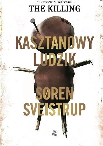 okładka Kasztanowy ludzikksiążka |  | Sveistrup Søren