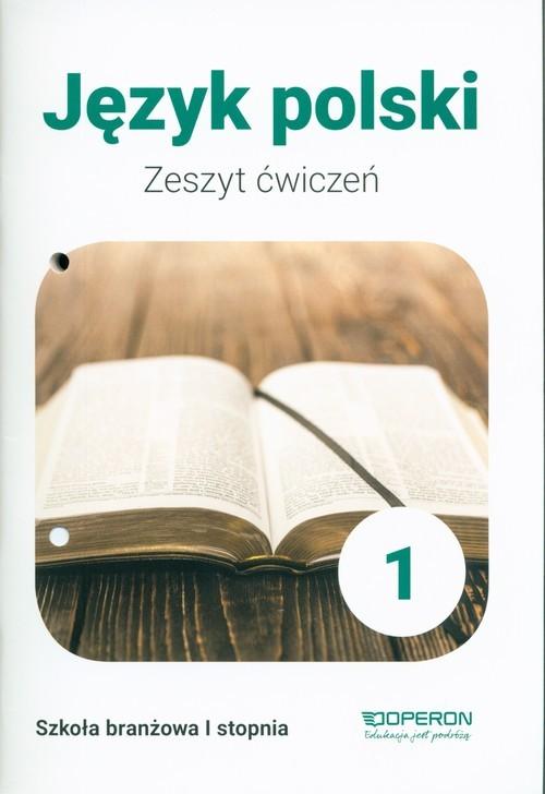 okładka Język polski 1 Zeszyt ćwiczeń Szkoła branżowa 1 stopnia, Książka | Tomaszek Katarzyna
