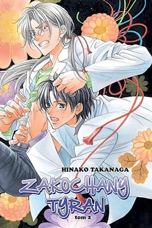 okładka Zakochany Tyran #02książka      Takanaga Hinako
