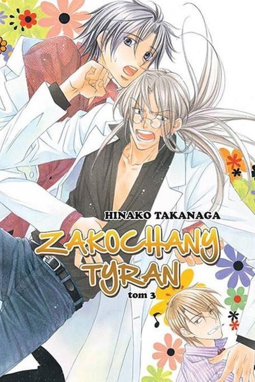 okładka Zakochany Tyran #03, Książka | Takanaga Hinako