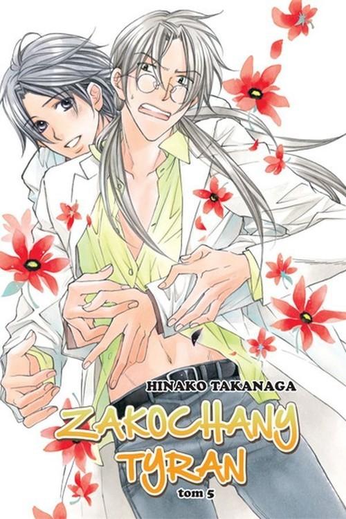 okładka Zakochany Tyran #05książka      Takanaga Hinako