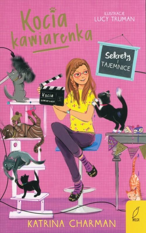 okładka Kocia kawiarenka Tom 4 Sekrety i tajemnice, Książka | Charman Katrina