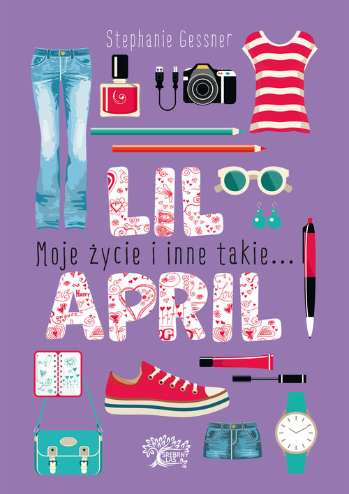 okładka Lil April Moje życie i inne takie...książka      Gessner S.