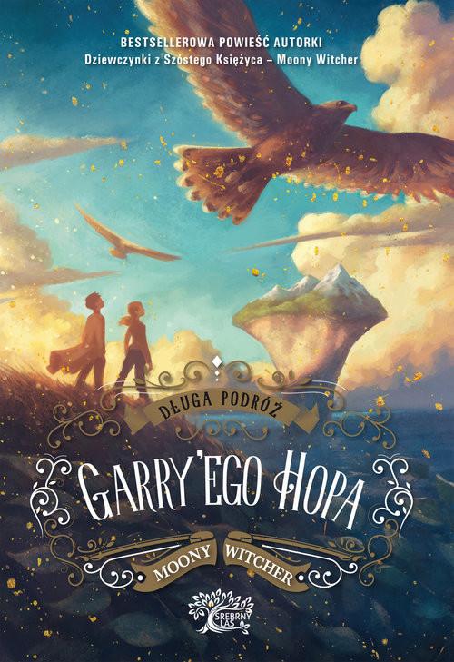 okładka Długa podróż Garry'ego Hopa, Książka   Witcher Moony