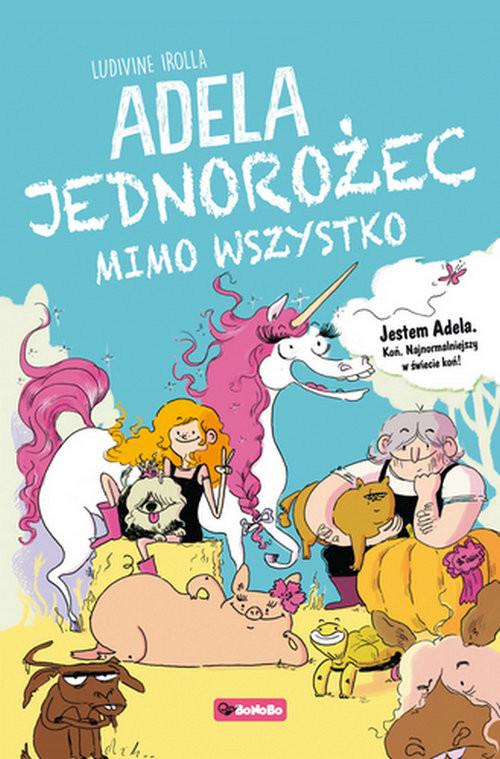 okładka Adela Jedorożec mimo woli, Książka | Irolla Ludivine