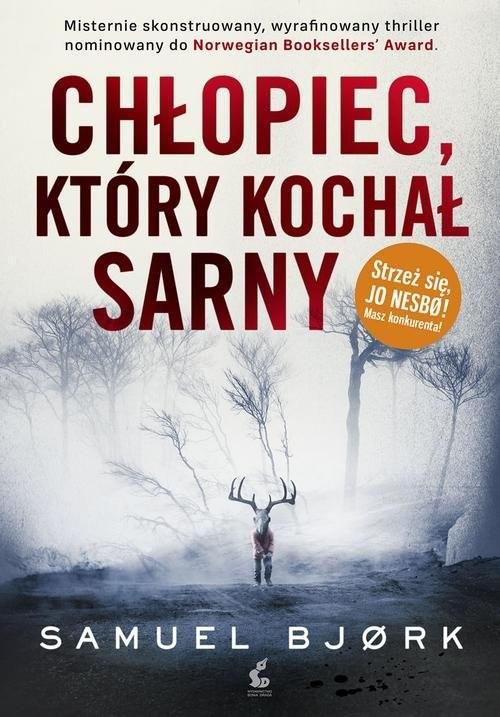 okładka Chłopiec, który kochał sarny, Książka | Bjork Samuel