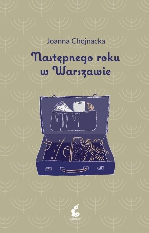 okładka Następnego roku w Warszawie, Książka | Chojnacka Joanna