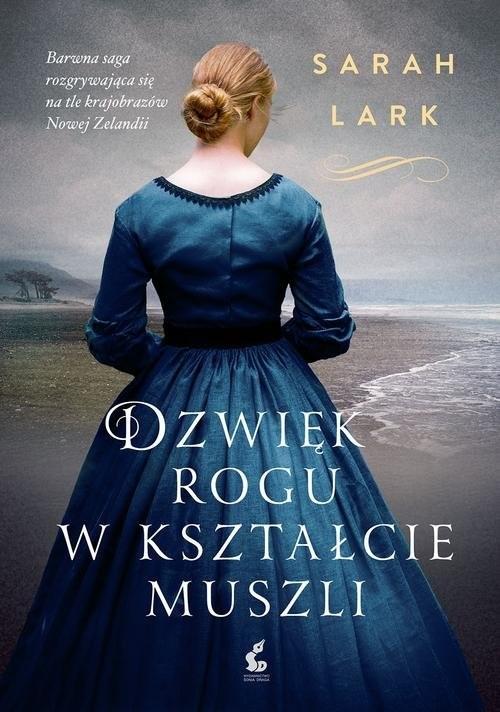 okładka Dźwięk rogu w kształcie muszli, Książka | Lark Sarah