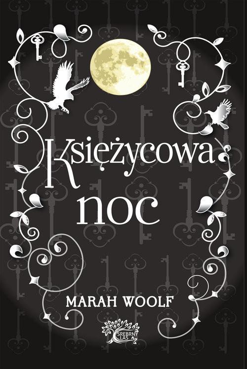 okładka Saga księżycowa Księżycowa nocksiążka |  | Woolf Marah