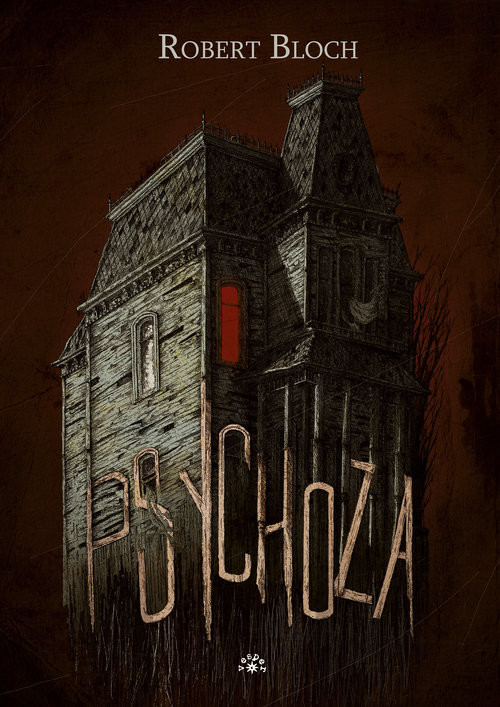okładka Psychoza, Książka | Bloch Robert
