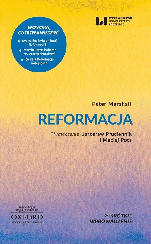 okładka Reformacja Krótkie Wprowadzenie 19, Książka | Marshall Peter