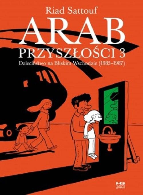 okładka Arab przyszłości 3 / Kultura Gniewu, Książka   Sattouf Riad