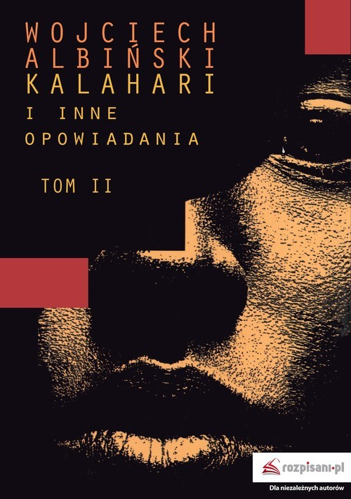 okładka Kalahari i inne opowiadania Tom 2, Książka | Albiński Wojciech