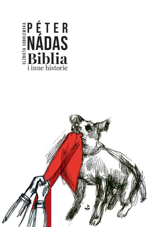 okładka Biblia i inne historieksiążka |  | Nadas Peter