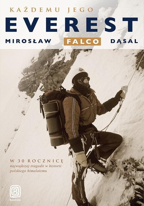 okładka Każdemu jego Everest, Książka | Falco Dąsal Mirosław