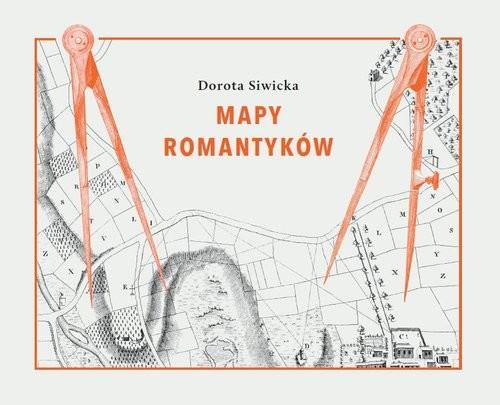 okładka Mapy romantyków, Książka | Siwicka Dorota