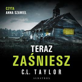 okładka Teraz zaśnieszaudiobook   MP3   Taylor C.L.