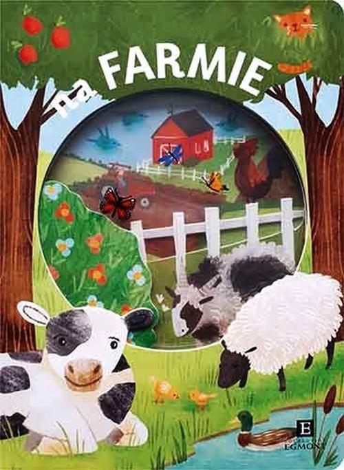 okładka Na farmie Akademia mądrego dziecka, Książka   Faria Kimberly, Newton Robyn, Oliver Amy