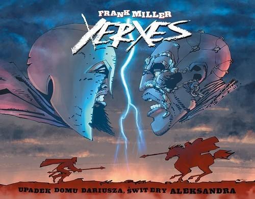 okładka Xerxes Upadek domu Dariusza świt ery Aleksandraksiążka |  | Miller Frank