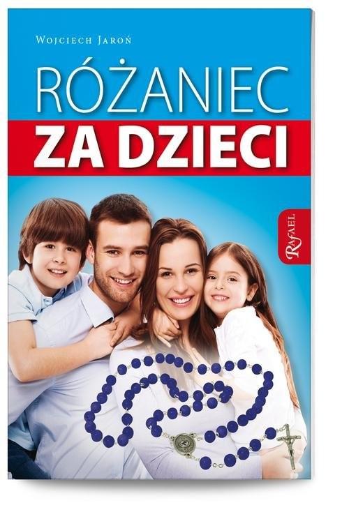 okładka Różaniec za dzieci, Książka | Jaroń Wojciech