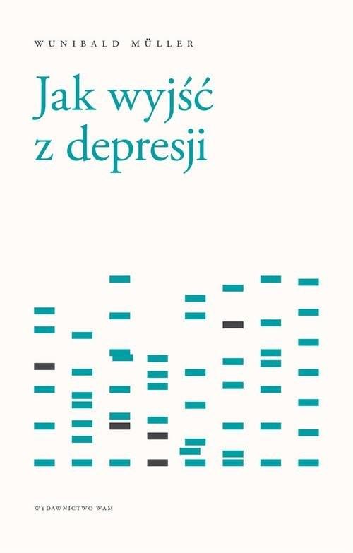 okładka Jak wyjść z depresji, Książka   Muller Wunibald