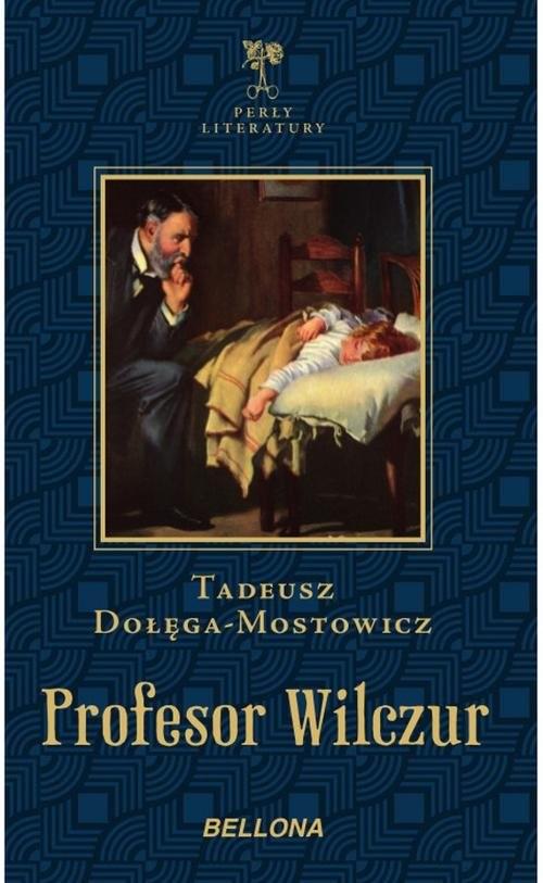 okładka Profesor Wilczur, Książka | Dołęga-Mostowicz Tadeusz