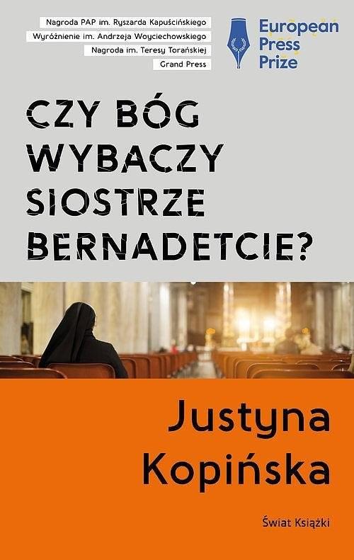 okładka Czy Bóg wybaczy siostrze Bernadetcie? tw.książka      Kopińska Justyna
