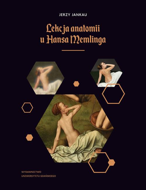okładka Lekcja anatomii u Hansa Memlinga, Książka | Jankau Jerzy